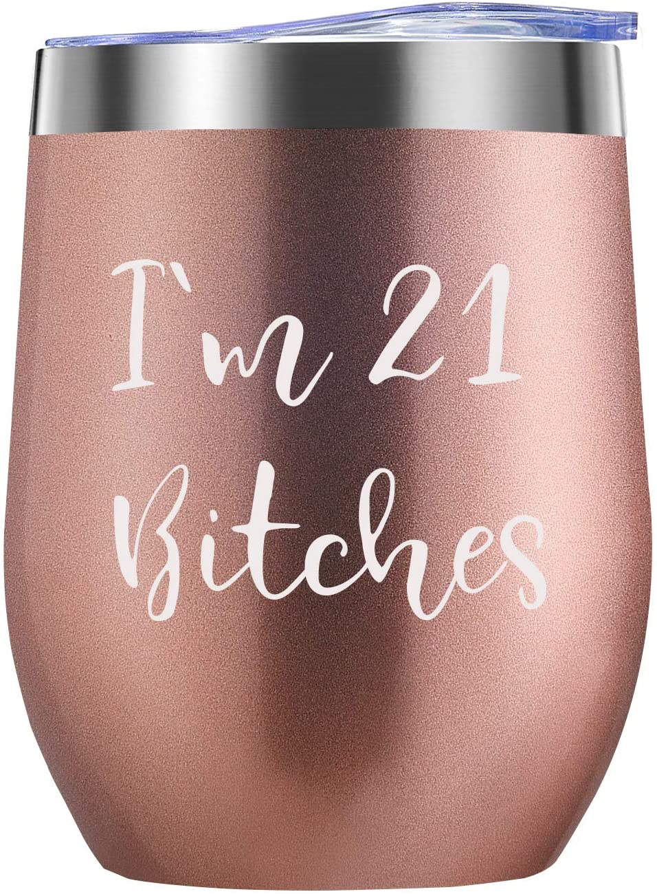 I'm 21 - Funny 21st Birthday Gifts for Women Wine Tumbler- Best 21 Year Old Birthday Gift Ideas for Sisters, Her, Friends, Coworkers