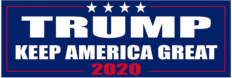 Keep America Great Elect President Donald Trump 2020 Election Patriotic Bumper Sticker Car Decal Conservative Republican USA