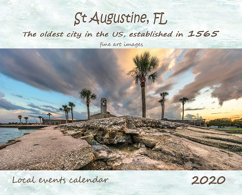 2020 St. Augustine, Florida, Photo Wall Calendar, fine art images, first edition, 14 months, 10 x 16(open)