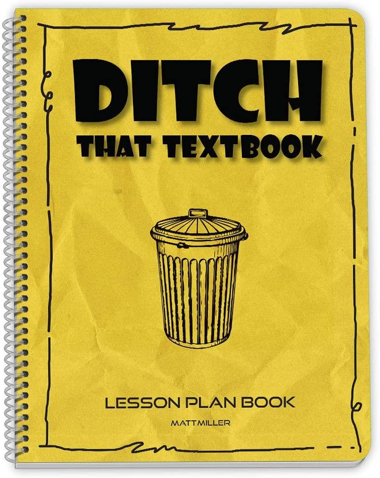 Ditch That Textbook Lesson Plan Book by Matt Miller - 8.5