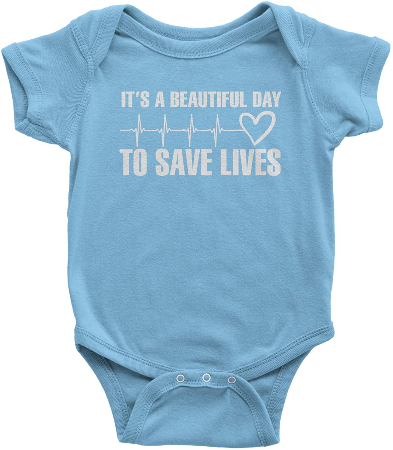 Expression Tees (White Print It's A Beautiful Day to Save Lives Infant One-Piece Romper Bodysuit