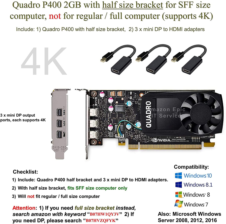 Epic IT Service – Quadro P400 with Half Bracket, Three Mini Displayports and 3 x mDP to HDMI Adapters, 4K Ready