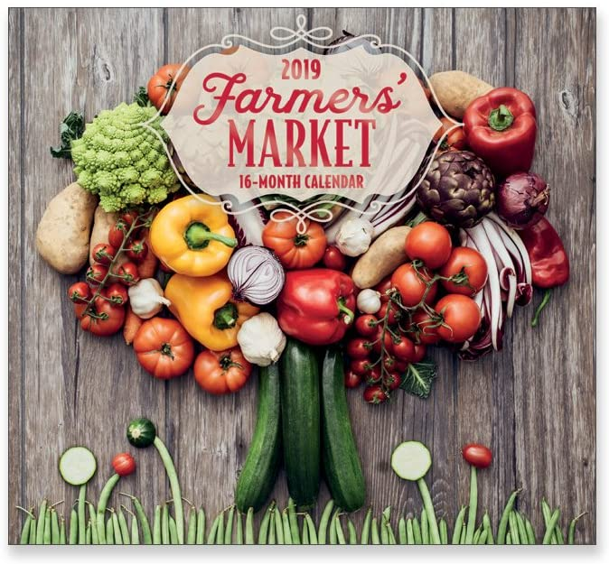 16 Month Wall Calendar 2019: Farmers' Market - Each Month Displays Full-Color Photograph. September 2018 to December 2019 Planning Calendar