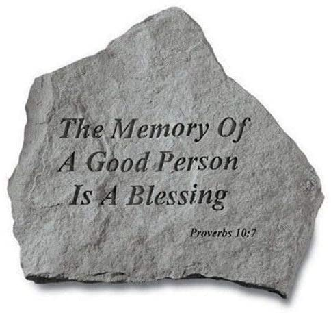The Memory Of A Good Person Inspirational Garden Stone