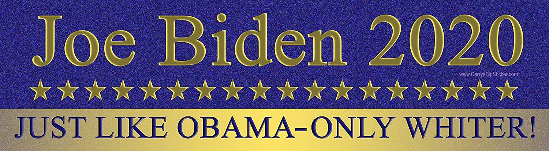 Joe Biden 2020 Just Like Obama - Only Whiter Magnetic Bumper Sticker