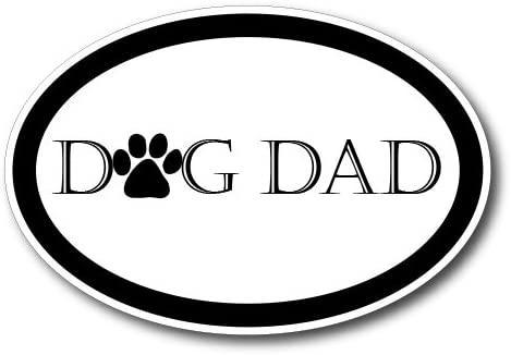 Dog Dad Car Magnet Decal - 4 x 6 Oval Heavy Duty for Car Truck SUV Waterproof