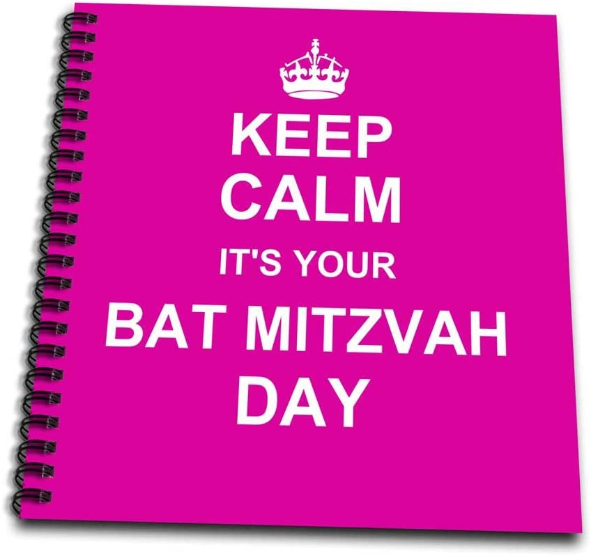 3dRose db_157643_1 Keep Calm its Your Bat Mitzvah Day-Hot Pink Text-Jewish Girls 12Th Birthday Encouragement-Drawing Book, 8 by 8-Inch