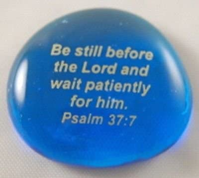 Be Still Before The Lord And Wait Patiently For Him. Psalm 37:7 Colored Glass Imprinted Christian Scripture Stones
