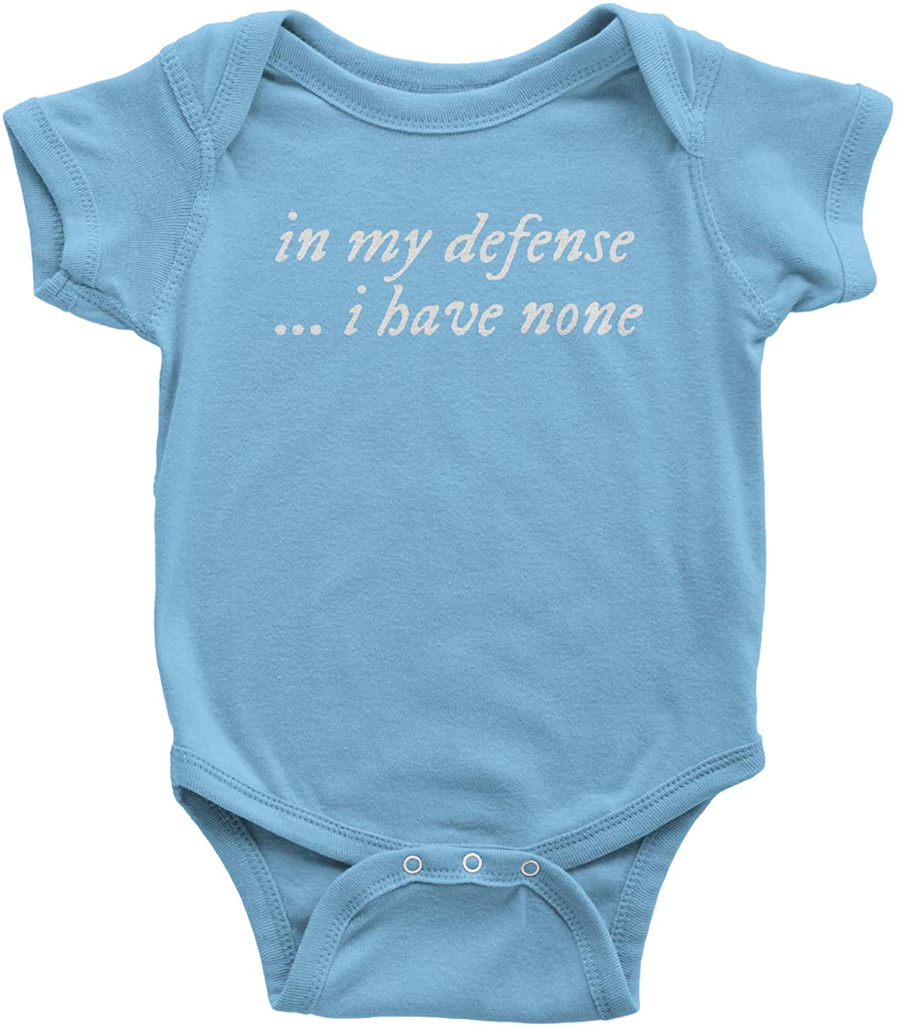 Expression Tees in My Defense, I Have None Infant One-Piece Romper Bodysuit