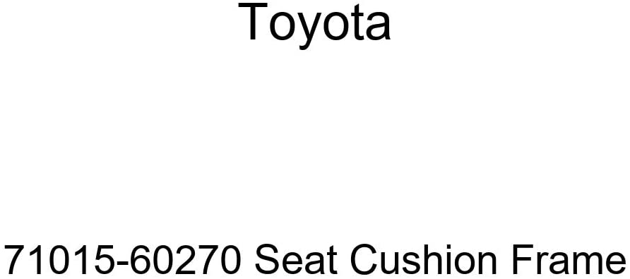 TOYOTA Genuine 71015-60270 Seat Cushion Frame