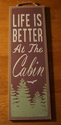 Life Is Better At The Cabin Pine Trees Rustic Lodge Home Decor Large Sign
