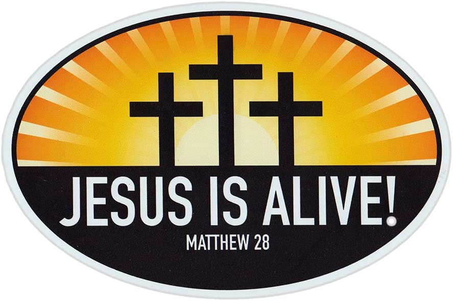 Magnetic Bumper Sticker - Jesus is Alive Matthew 29 (Religious, Church) - Oval Shaped Magnet - 6