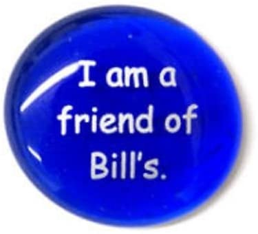 I Am A Friend Of Bill'S Colored Glass Imprinted Recovery Sobriety Stones