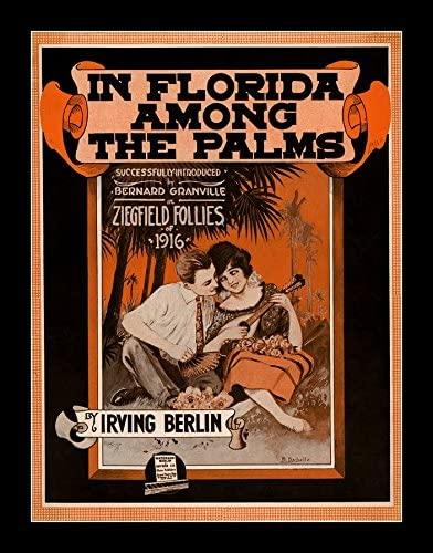 8 x 10 All Wood Framed Photo Ziegfeld Sheet Music - Ziegfeld Follies Of 1916 (In Florida Among The Palms