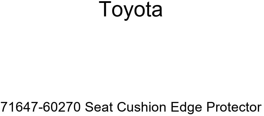 TOYOTA Genuine 71647-60270 Seat Cushion Edge Protector