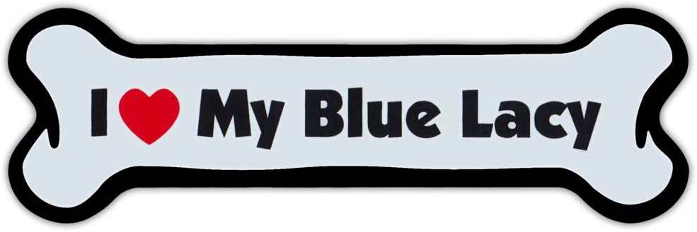Crazy Sticker Guy Dog Bone Shaped Magnet - I Love My Blue Lacy - Cars, Trucks, Refrigerators