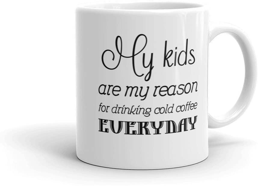 My Kids Are My Reason.Mug