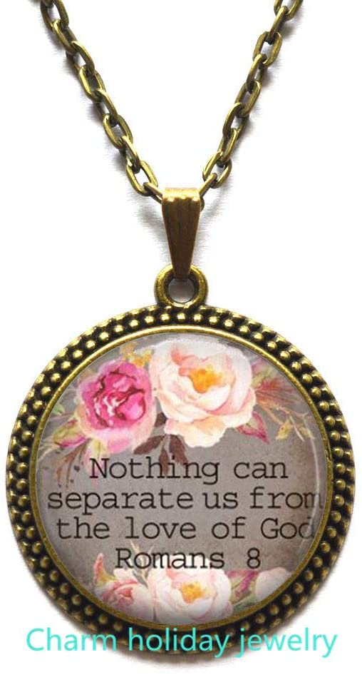 Spiritual Jewelry,Bible Quote Necklaces,Nothing can Separate us from The Love of God Romans 8,Valentines Gift Idea,Scripture Necklace-#25