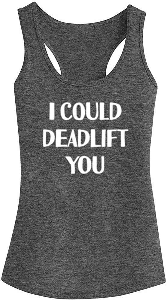 WINGZOO Womens Workout Tank Tops-I Could Deadlift You Funny Saying Fitness Gym Racerback Sleeveless Shirts for Women