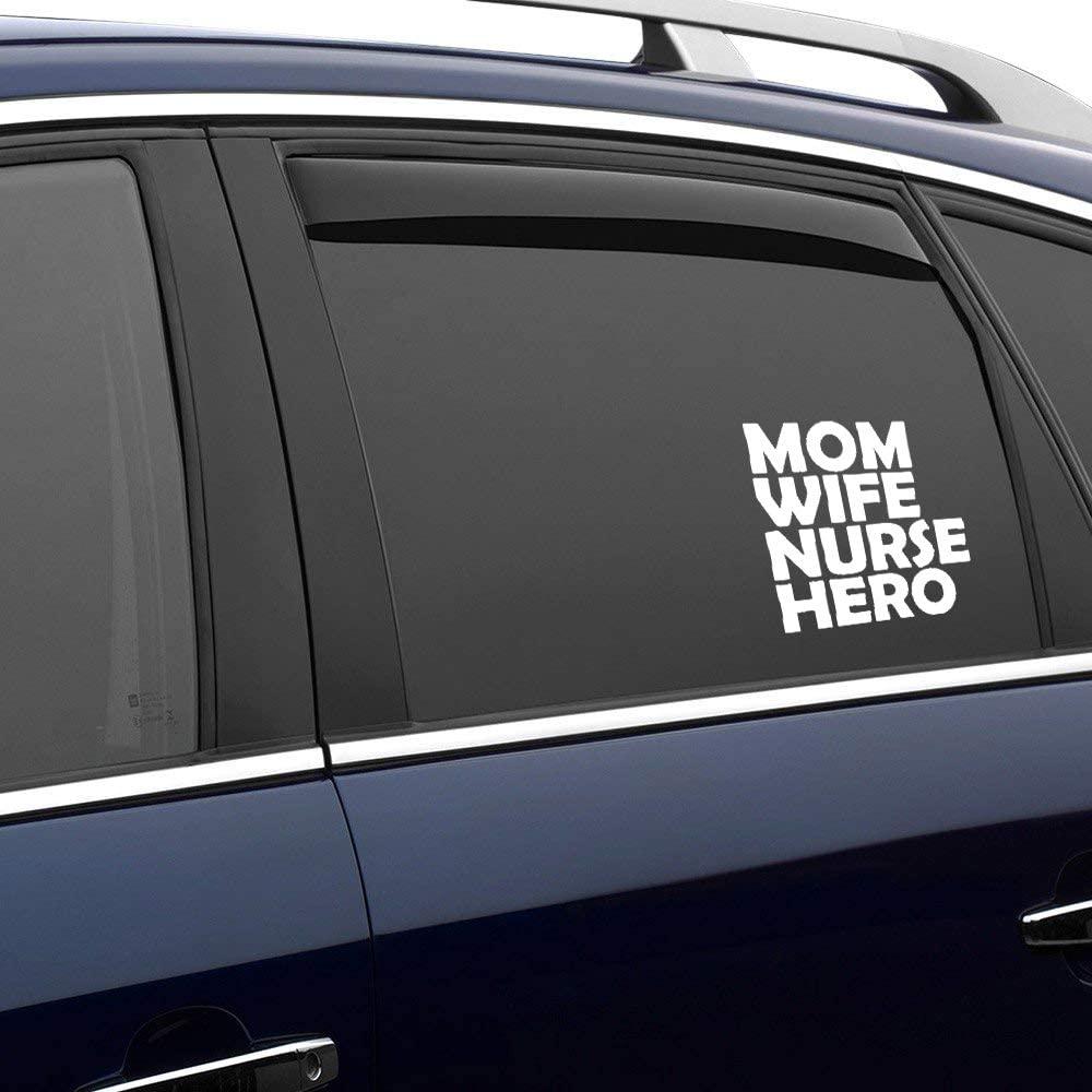 N/ A Mom Wife Nurse Hero Vinyl Sticker Graphic Bumper Tumbler Decal for Vehicles Car Truck Windows Laptop MacBook Phone Wall Door