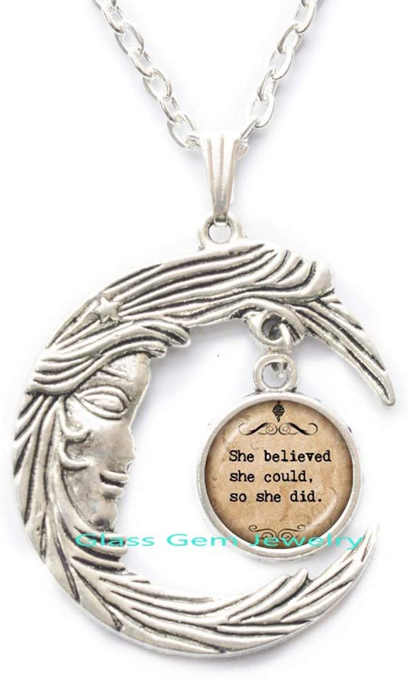 She Believed she Could,so she did Pendant,Inspiration Jewelry Inspirational Pendant,Empowerment Jewelry,Quote Necklace,Q0174