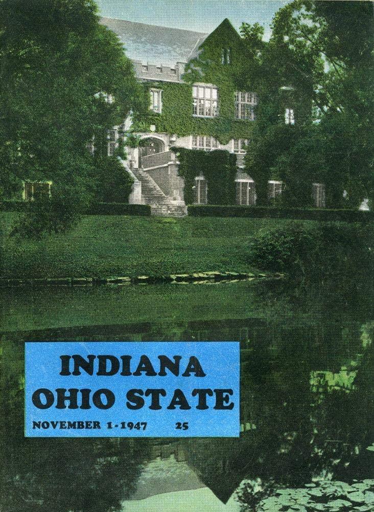 1947 Ohio State Buckeyes v Indiana Football Program - College Programs