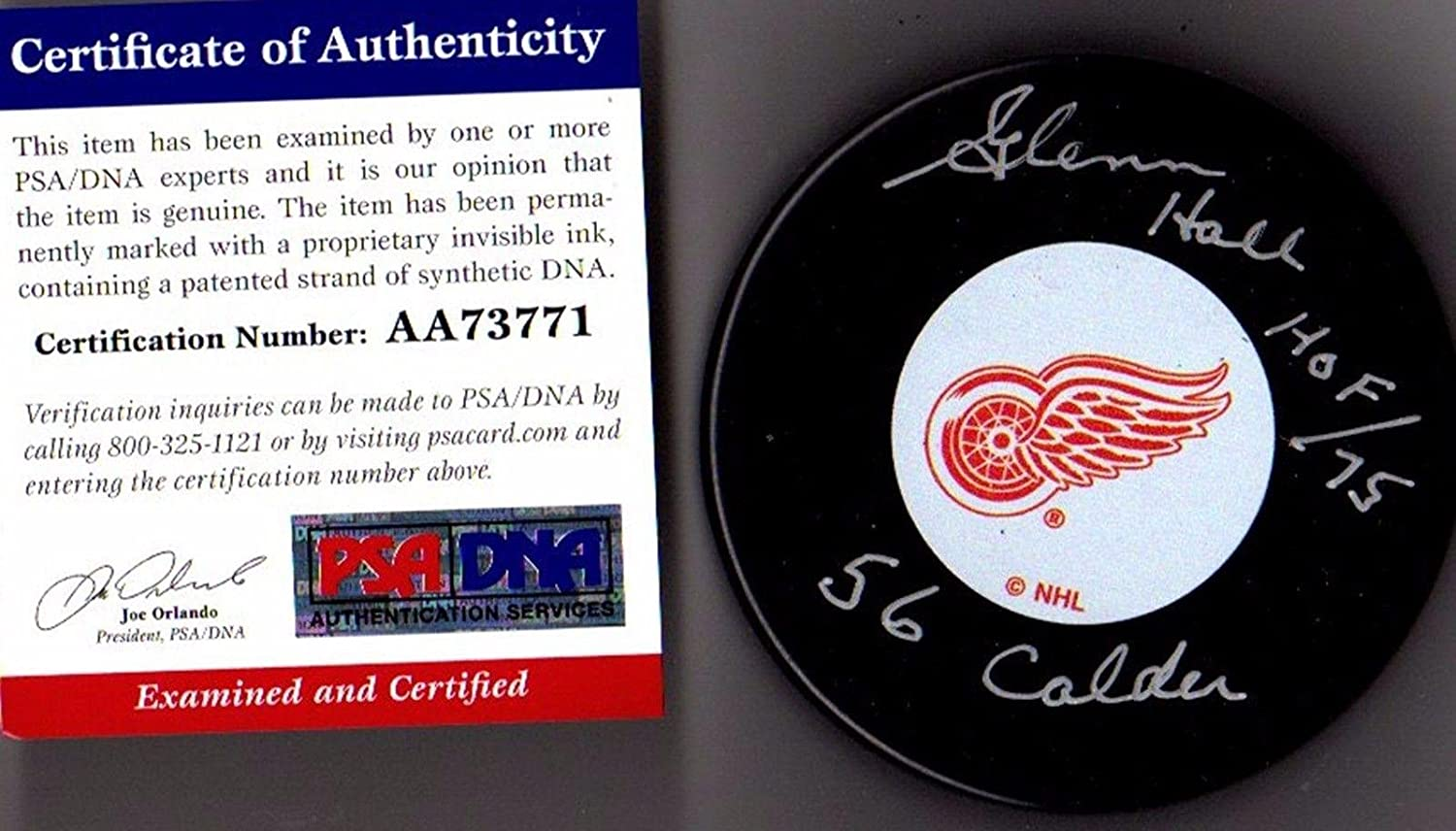 Signed Glenn Hall Hockey Puck - Hof 75 56 Calder 1 - PSA/DNA Certified - Autographed NHL Pucks