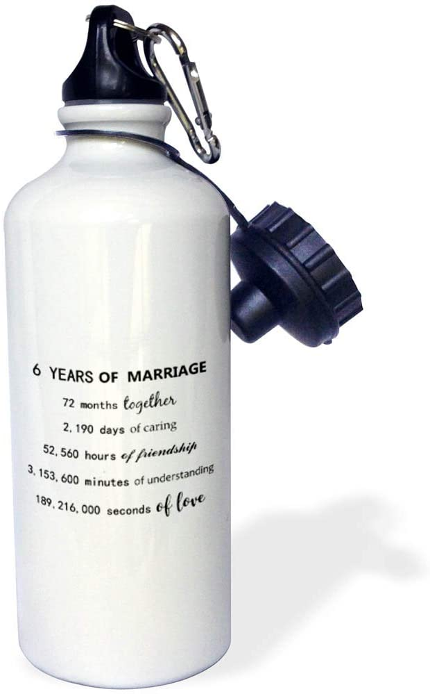3dRose InspirationzStore - Anniversaries - 6 Years of Marriage 6th Wedding Anniversary in Months Days Hours - 21 oz Sports Water Bottle (wb_318793_1)