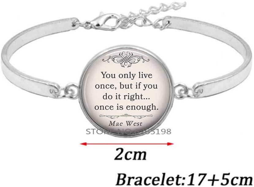 You only Live Once, but if You do it Right Mae West Quote Bracelet Funny Quote Bracelet Quote Jewelry,Handmade Bracelet,N359