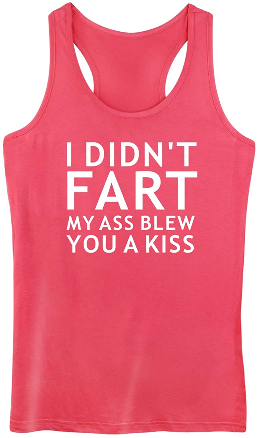 Funny Workout Tank Tops for Women Racerback Burnout Fitness Gym Sleeveless Shirts I Dont Fart My Ass Blew You A Kiss