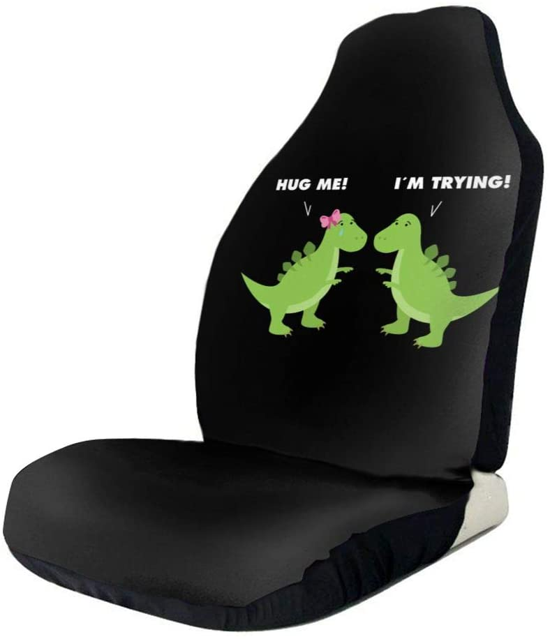 Hug Me I'm Trying Dinosaur Front Car Seat Covers Universal Vehicle Seats Protector