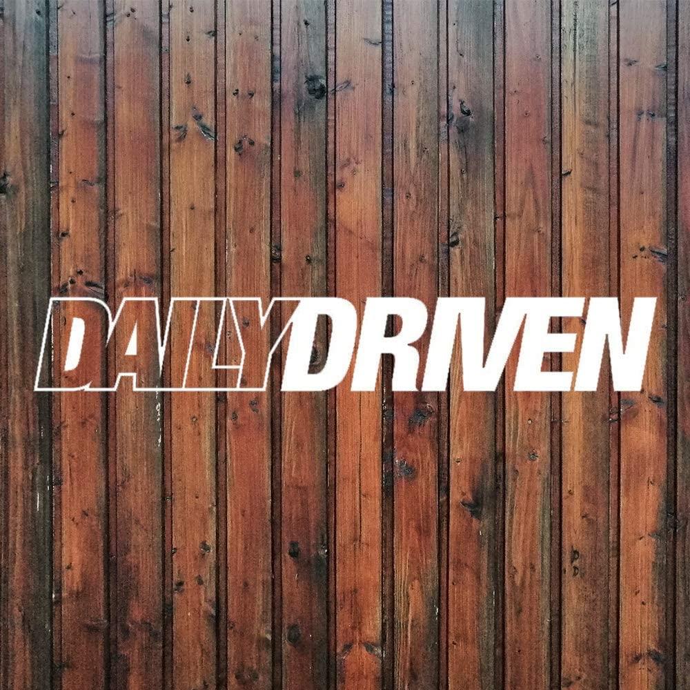 None Brand Daily Driven Vinyl Sticker Graphic Bumper Tumbler Decal for Vehicles Car Truck Windows Laptop MacBook Phone Wall Door