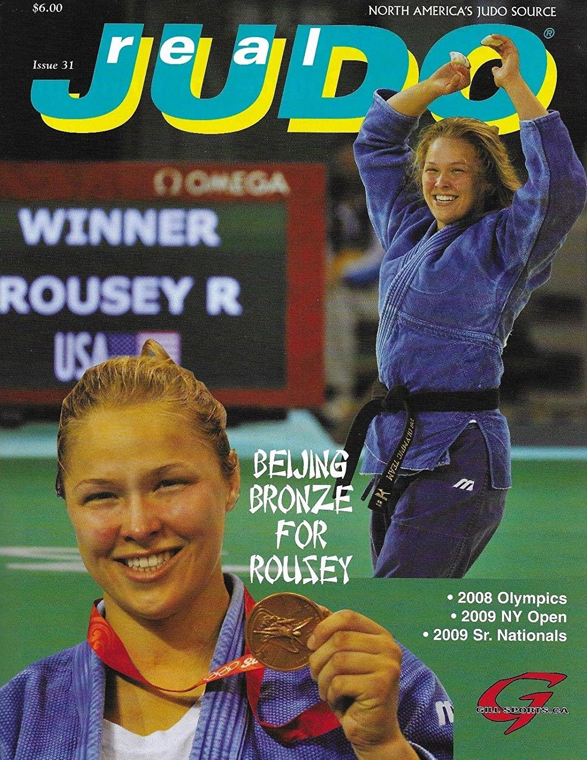 Ronda Rousey 1st Cover 2009 Real Judo Magazine 2008 Beijing Olympics Medal UFC - Autographed Olympic Magazines