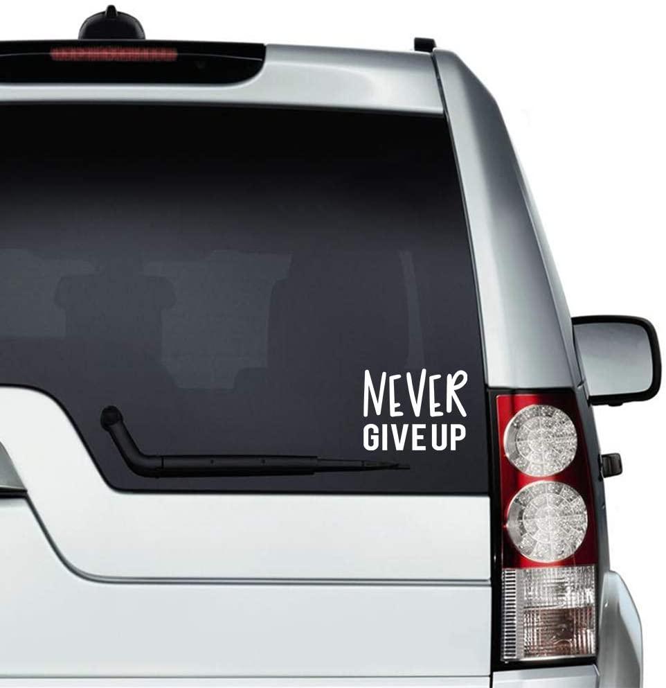N/ A Never Give Up Motivational Vinyl Sticker Graphic Bumper Tumbler Decal for Vehicles Car Truck Windows Laptop MacBook Phone Wall Door