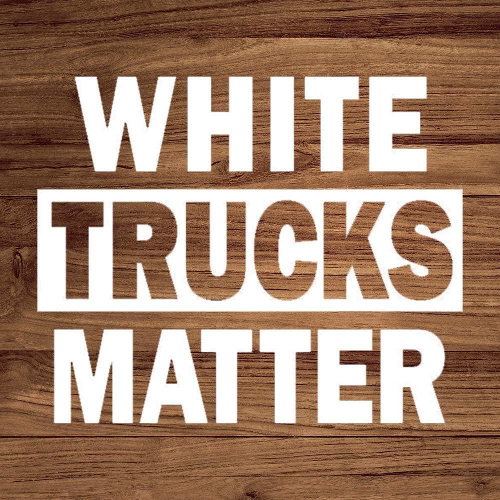 N/ A White Trucks Matter Funny Parody Vinyl Sticker Graphic Bumper Tumbler Decal for Vehicles Car Truck Windows Laptop MacBook Phone Wall Door