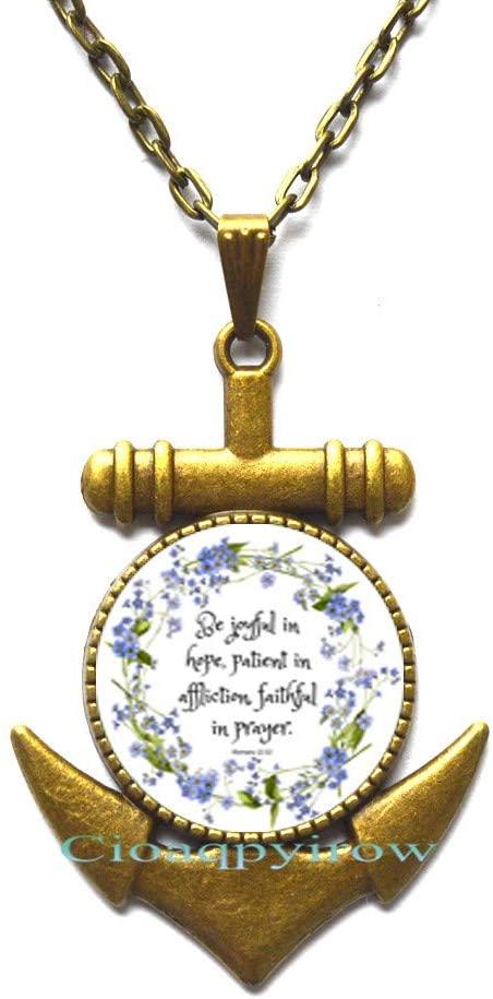 Cioaqpyirow Bible Verse Pendant Anchor Necklace Joyful in Hope,Patient in Affliction,Faithful in Prayer.Romans 12:12