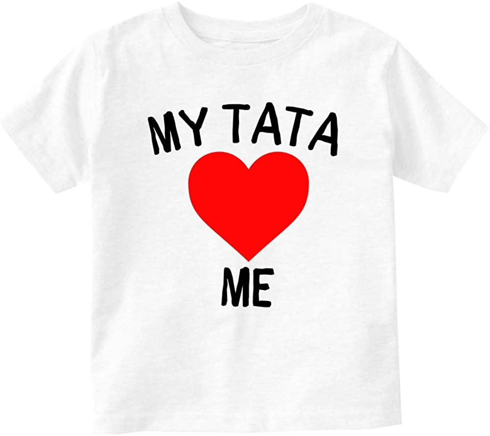 My Tata Loves Me Baby Toddler T-Shirt Tee