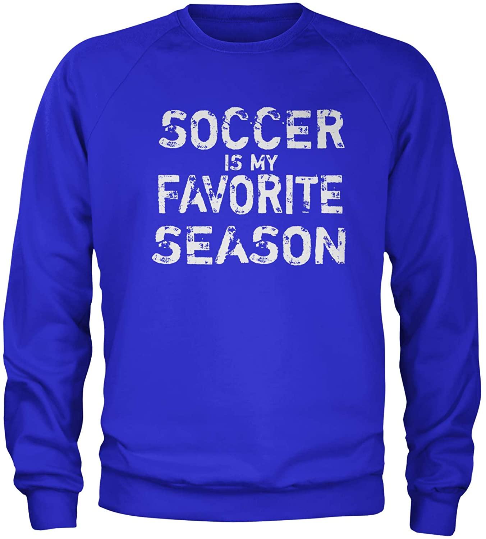 Expression Tees Soccer is My Favorite Season Crewneck Sweatshirt