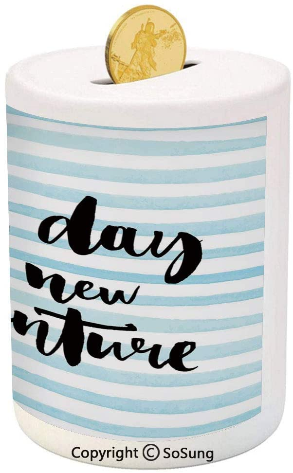 SoSung Adventure Ceramic Piggy Bank,Every Day is a New Adventure Quote Inspirational Things About Life Artwork 3D Printed Ceramic Coin Bank Money Box for Kids & Adults,Baby Blue Black