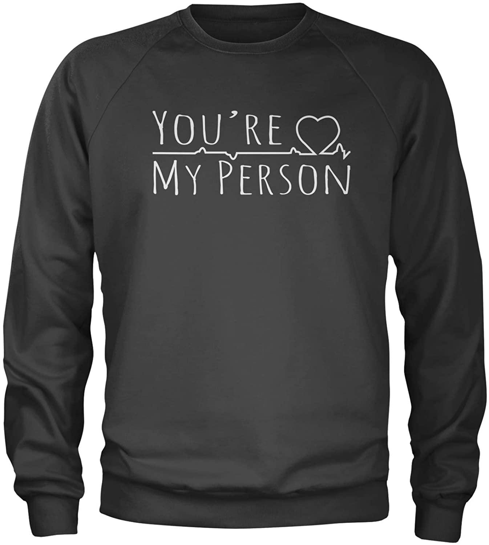 Expression Tees You're My Person Crewneck Sweatshirt