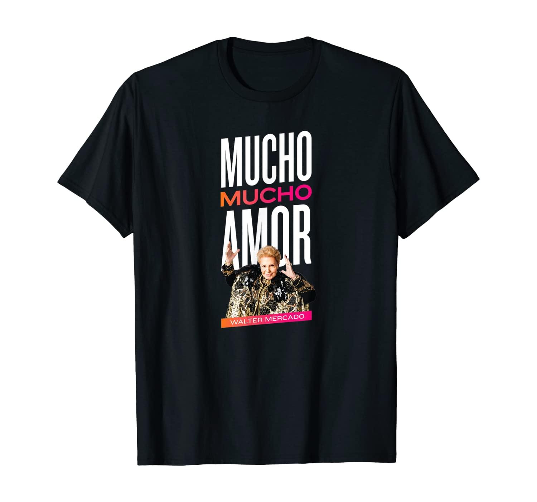 Walter Mercado Mucho Amor T-Shirt
