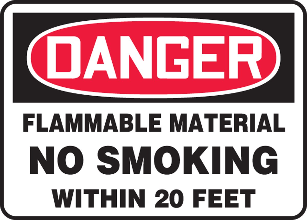 FLAMMABLE MATERIAL NO SMOKING WITHIN 20 FEET (2 Pack)