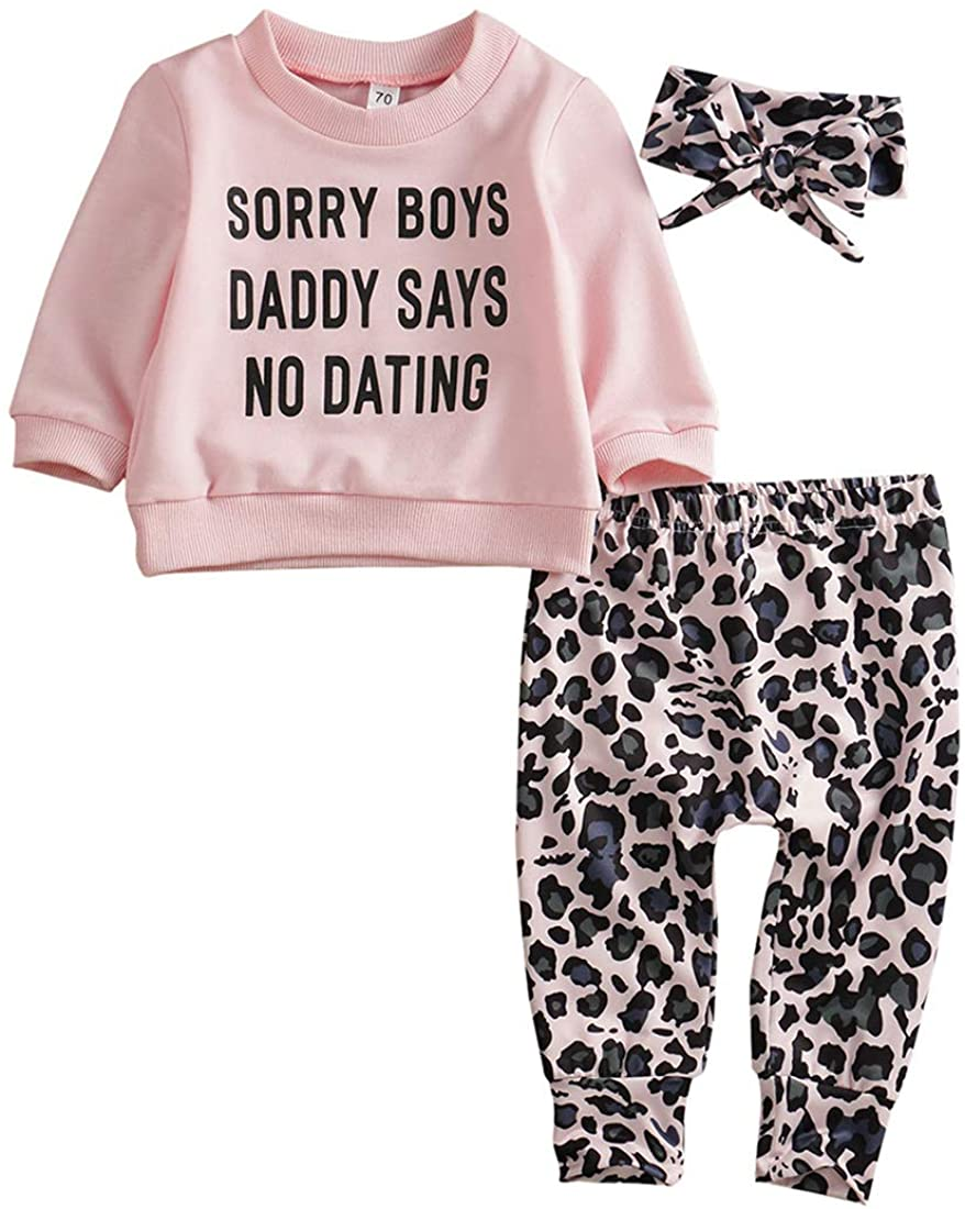 Newborn Kids Baby Girls Sorry Boys Daddy SAYS NO Dating Top T-Shirt Leopard Pants+Headband Autumn Outfit Set