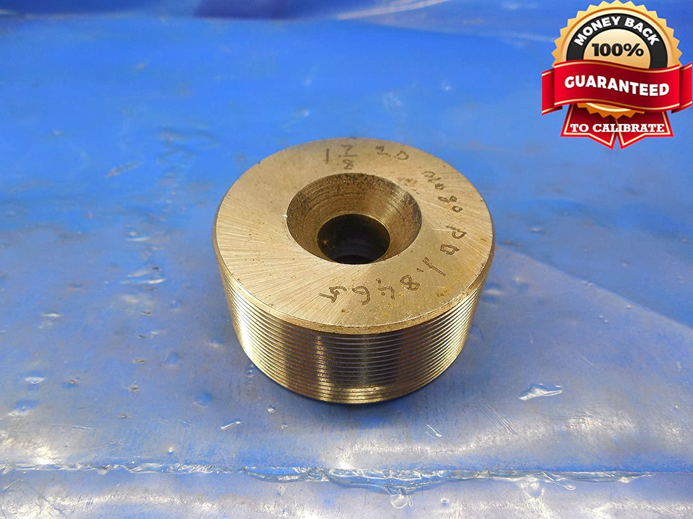 1 7/8 20 Thread Plug GAGE 1.875 NO GO ONLY P.D. = 1.8465 1 7/8-20 Quality Tool