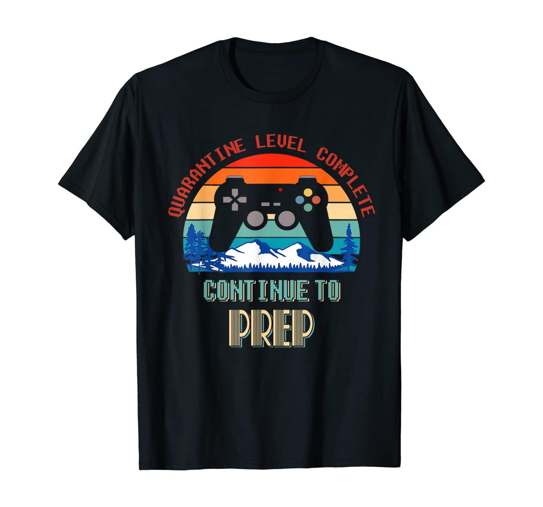 Retro Quarantine Level Complete Continue To Prep T-Shirt