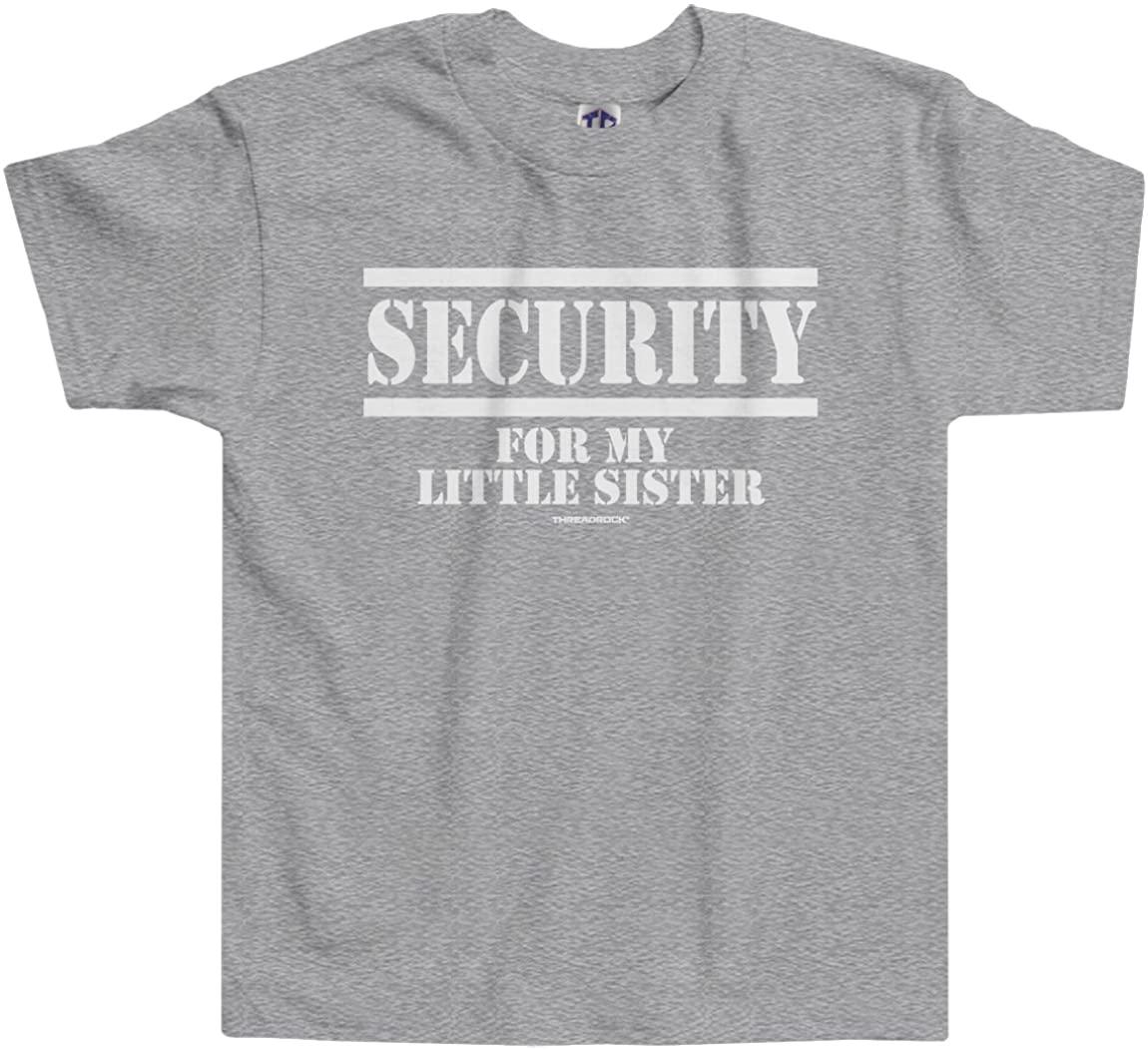 Threadrock Little Girls' Security for My Little Sister Toddler T-Shirt