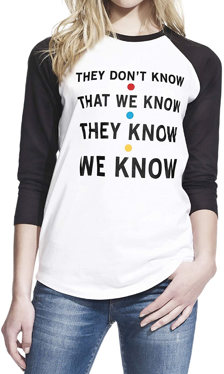 Friends TV Show They Don't Know That We Know Women Baseball Shirt