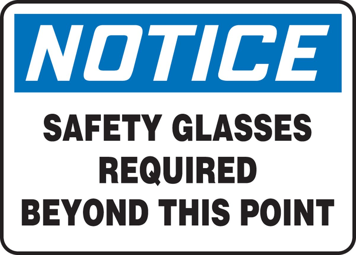SAFETY GLASSES REQUIRED BEYOND THIS POINT (2 Pack)