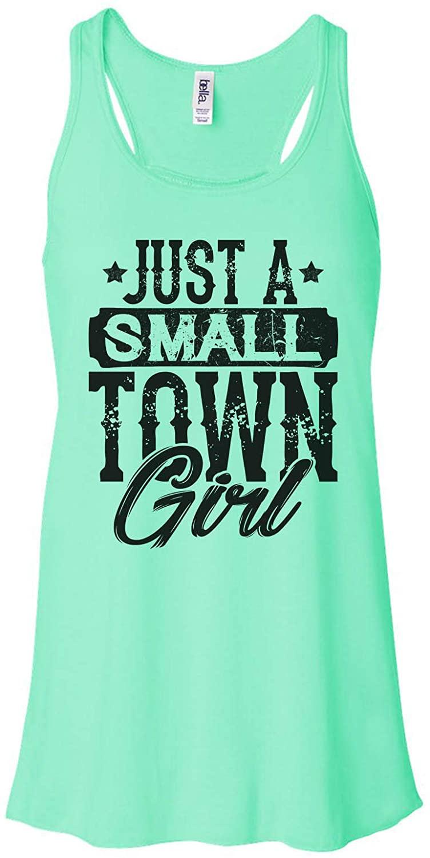 Women's Cute Small Town Girl Tank Top Just A Small Town Girl Bella Tank