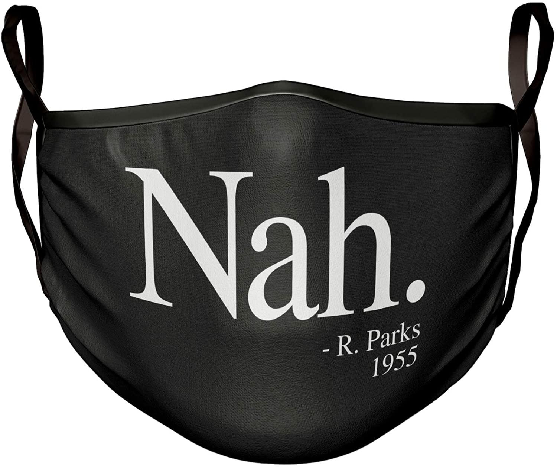 Mask Nah Parks Quote Black Face Mask